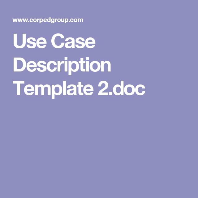 Use Case Description Template Doc  Work Stuff