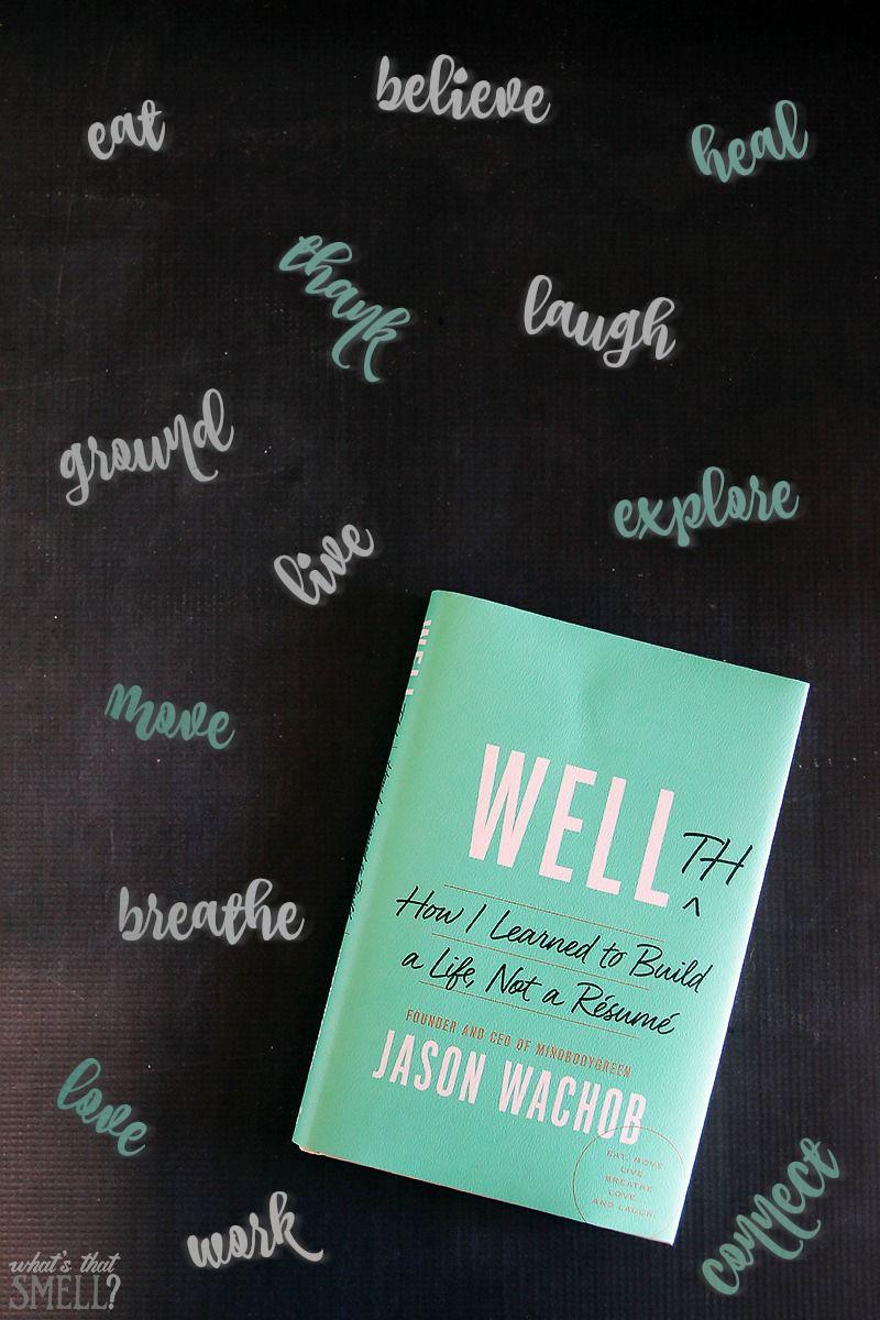 WELLTH by Jason Wachob Learning, Life, Resume