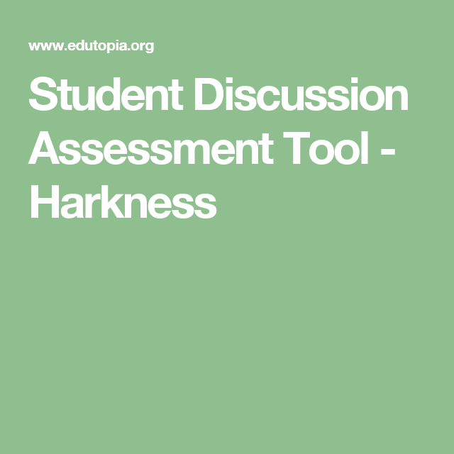 Student Discussion Assessment Tool - Harkness