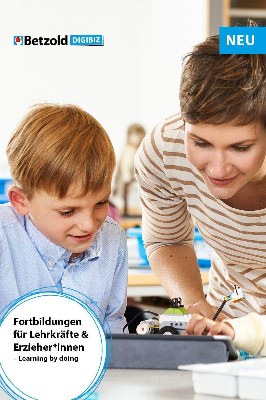 Fortbildungen Fur Lehrkrafte Learning By Doing Weiterbildung Fortbildung Unterricht Ideen
