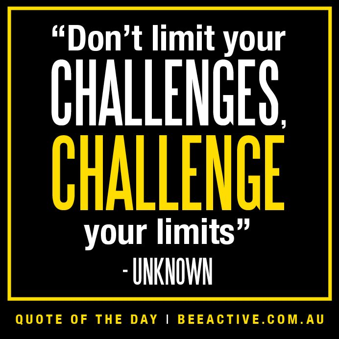 Motivational Fitness Quotes On Challenge Challenge Quotes Motivation Fitness Motivation Quotes Challenge Quotes