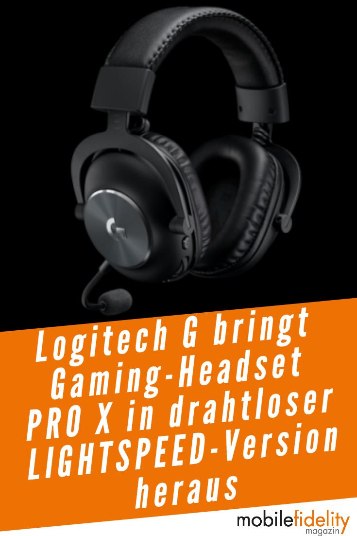 Drahtloses Gaming Headset Logitech G Pro X Veroffentlicht News Mobilefidelity Magazin In 2020 Gaming Headset Logitech Gaming