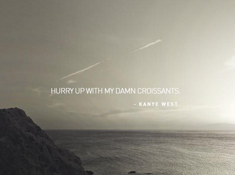 Kanye West | Funny rap quotes, Rap poems, Rap quotes