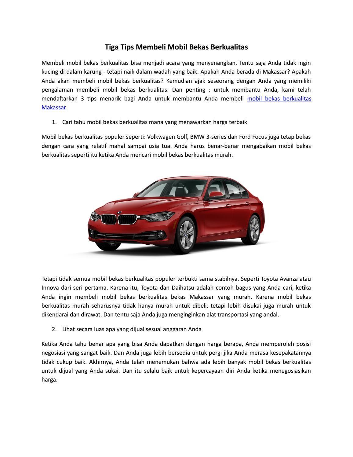 Tiga Tips Membeli Mobil Bekas Berkualitas Mobil Bekas Mobil Tips