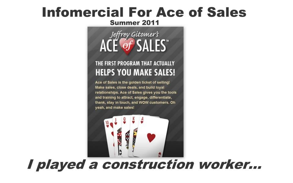 Aceofsales Infomercial Talent Played Construction Worker July