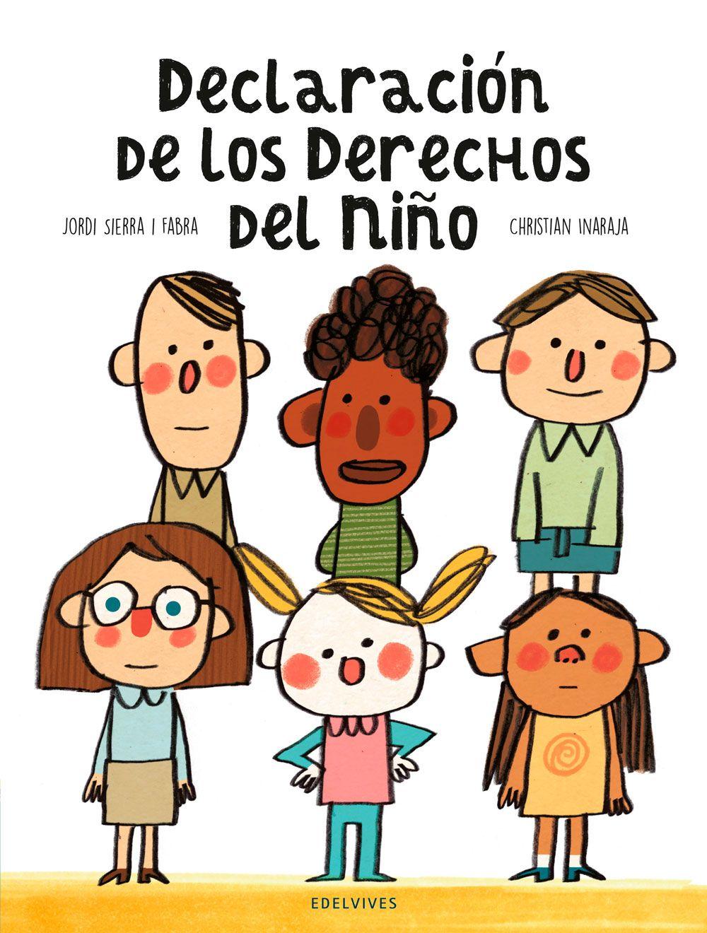 Declaracion De Los Derechos Del Nino Derechos De Los Ninos Ninos Libros Ilustrados