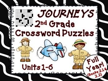 Journeys 2nd Grade - We have developed these fun second grade crosswords puzzles to teach, re-teach, practice, or assess vocabulary in the second grade Journeys reading units 1 though 6, all units for the entire year. $