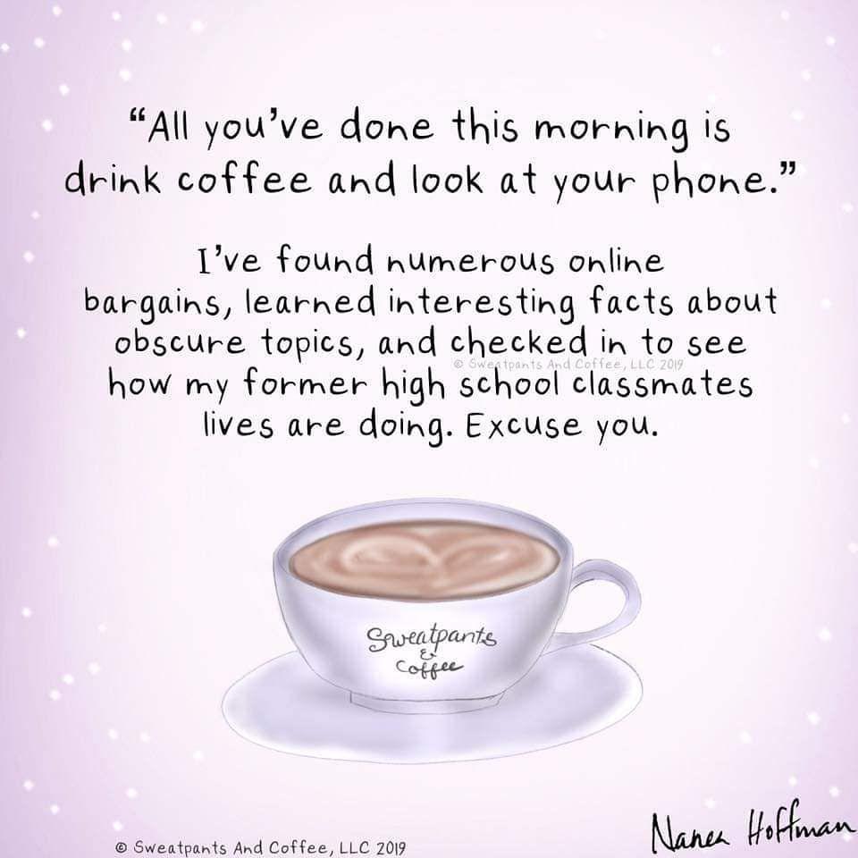 Saturday Morning Saturday Coffeequotes Coffee Sweatpantsandcoffee Coffee Quotes Morning Saturday Morning Coffee Coffee Humor