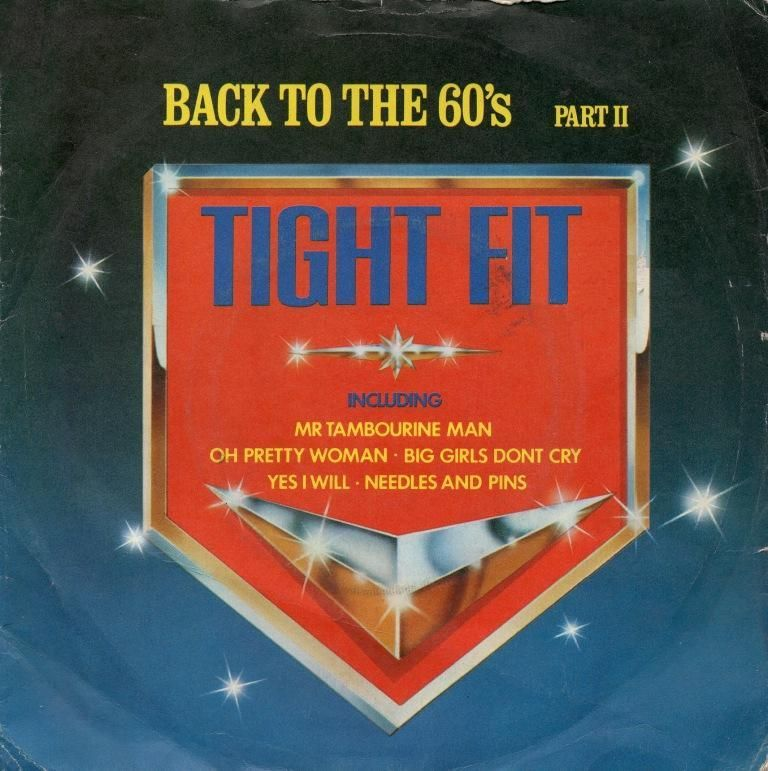 Tight Fit - Back To The '60's Part II