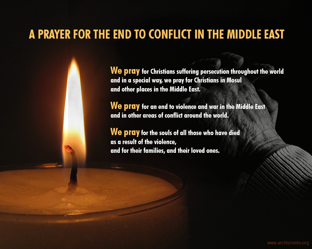 Prayer For The End To Conflict In The Middle East