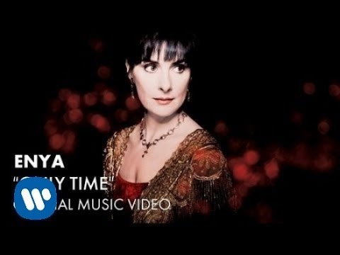 Only Time Enya Official Music Video Youtube Videos Music Movies By Genre New Age Music