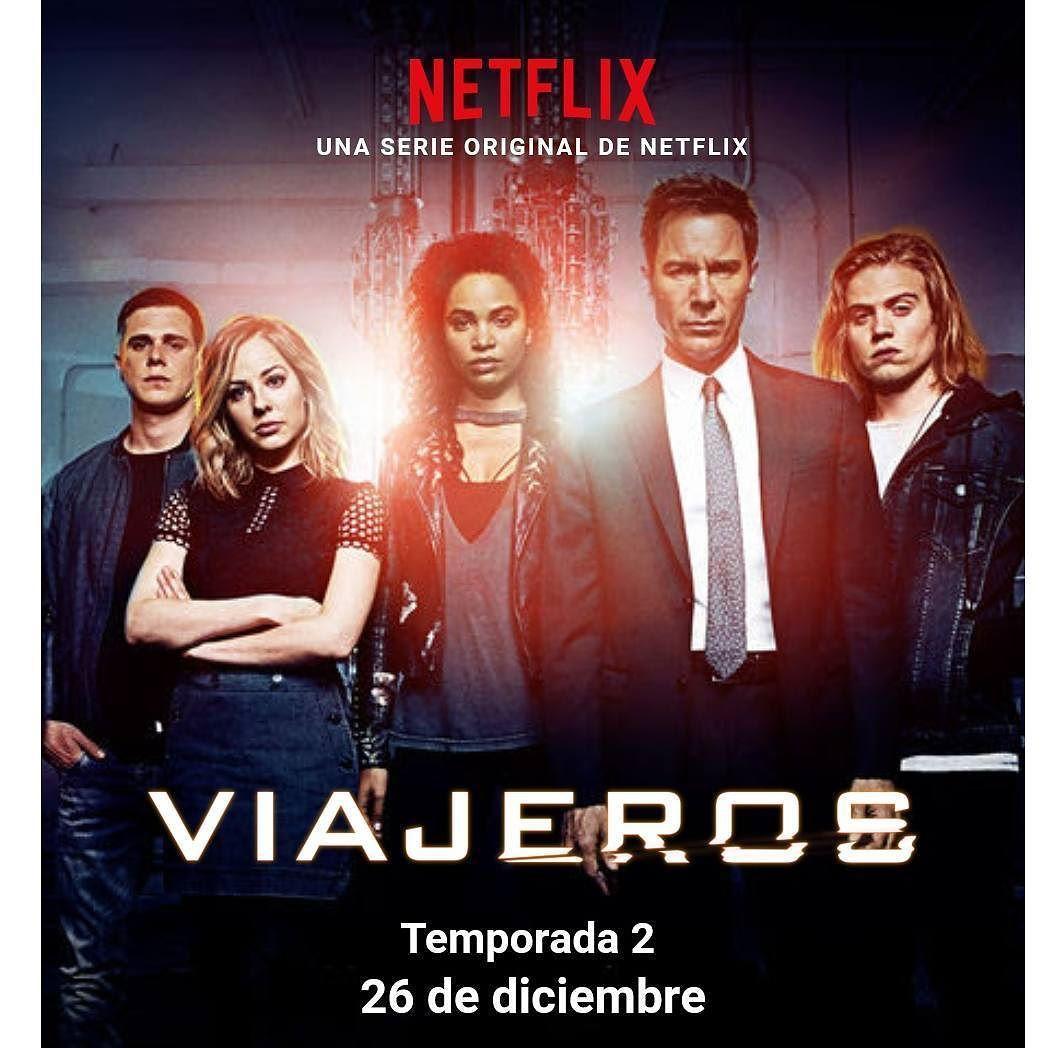 Esperando Ansiosamente Netflix Viajeros Serie Serieadicto
