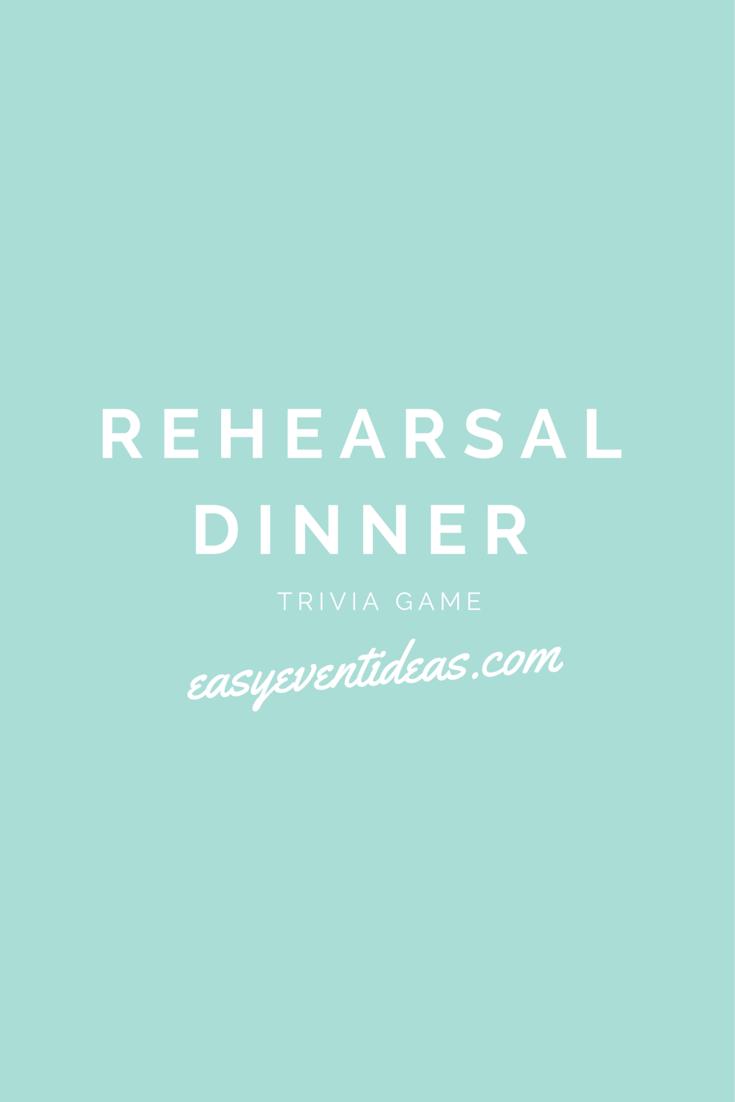 Rehearsal Dinner Trivia Game | Wedding stuff | Pinterest | Trivia ...