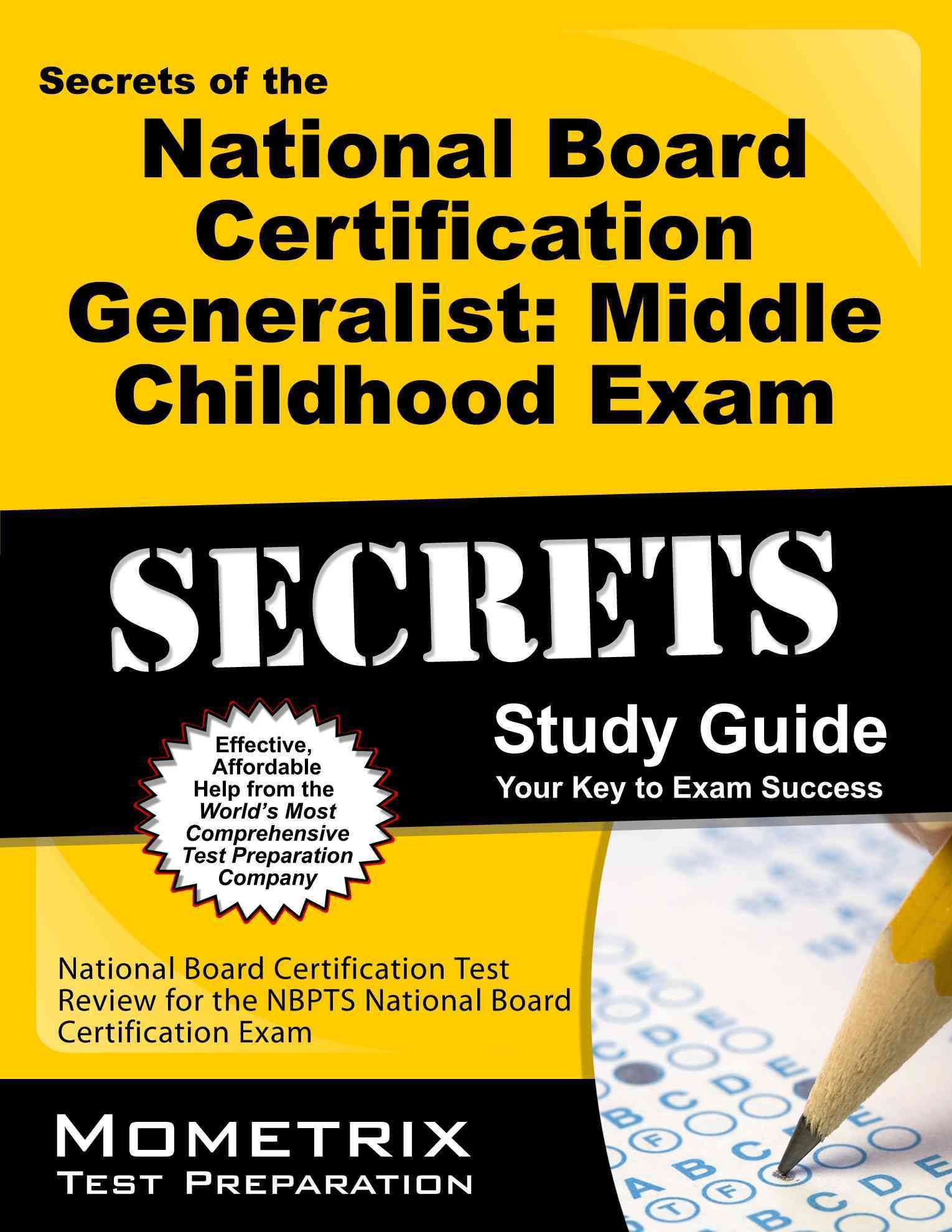 Secrets of the national board certification generalist middle secrets of the national board certification generalist middle childhood exam study guide national board 1betcityfo Gallery