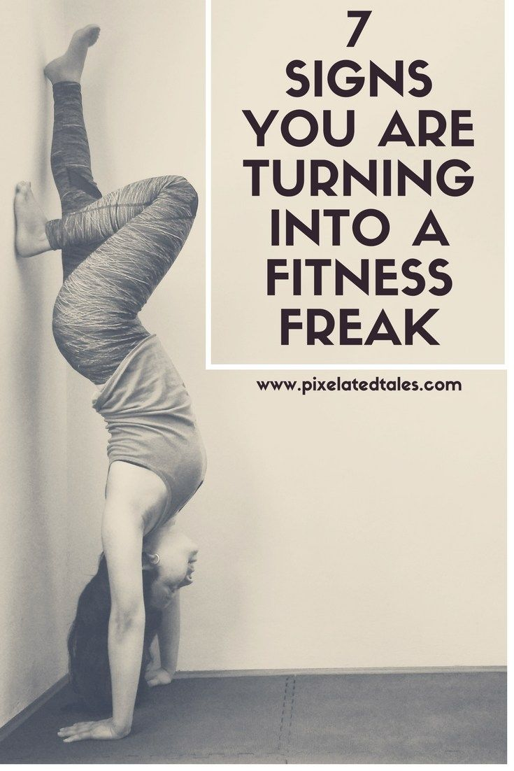 7 signs you are turning into a fitness freak #humour #fitness #health #lifestyle