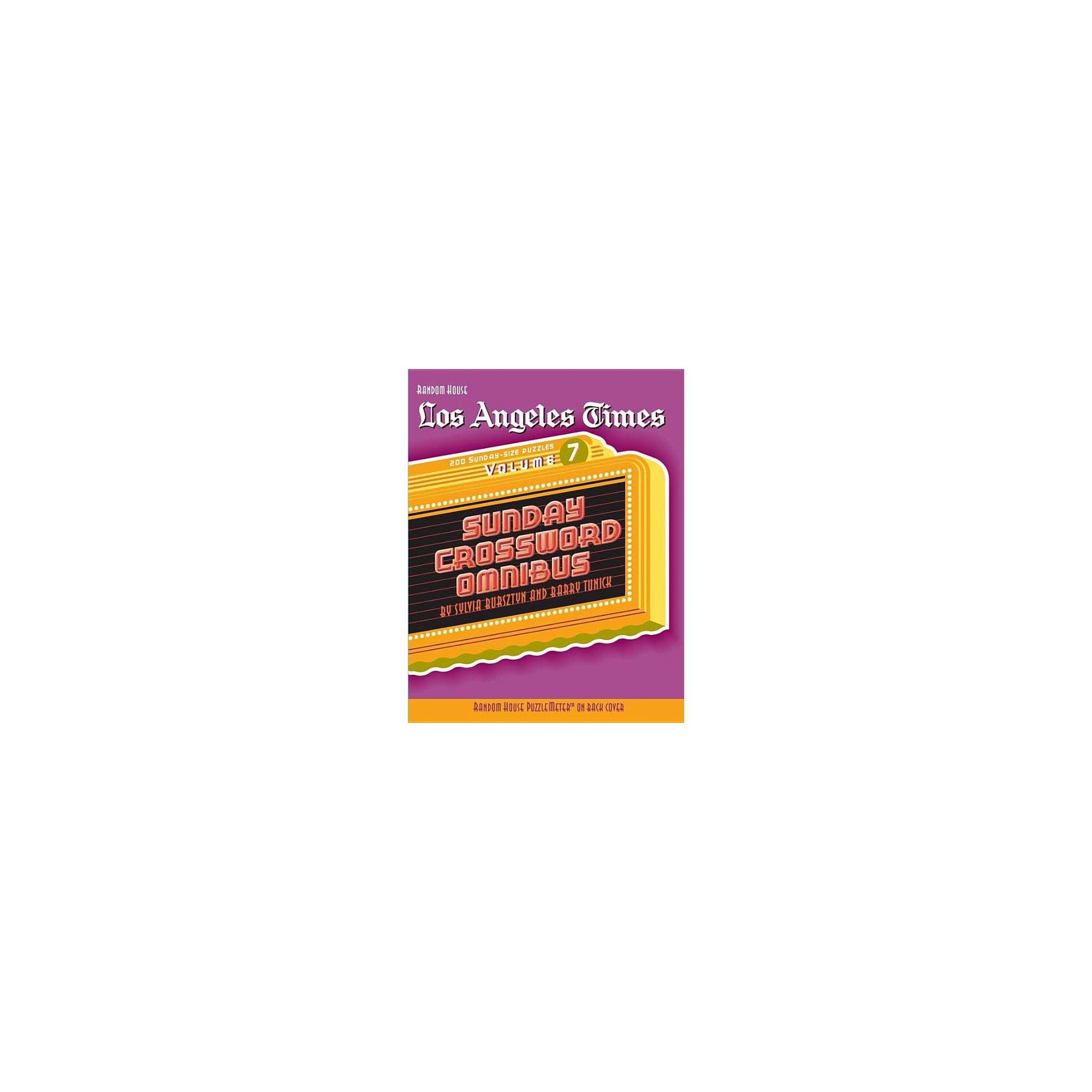 Los Angeles Times Sunday Crossword Omnibus Volume 7 By Barry Tunick Sylvia Bursztyn Paperback Crossword Puzzles For Kids Puzzle Solver