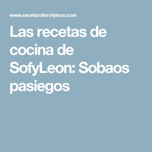 Las recetas de cocina de SofyLeon: Sobaos pasiegos