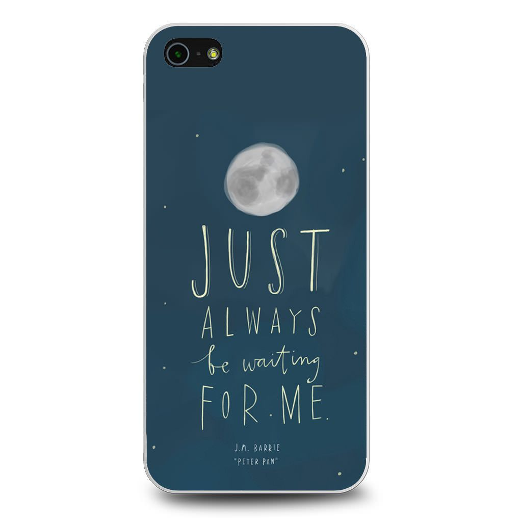 Peterpan Just Always Be Waiting For Me iPhone 5[S] Case