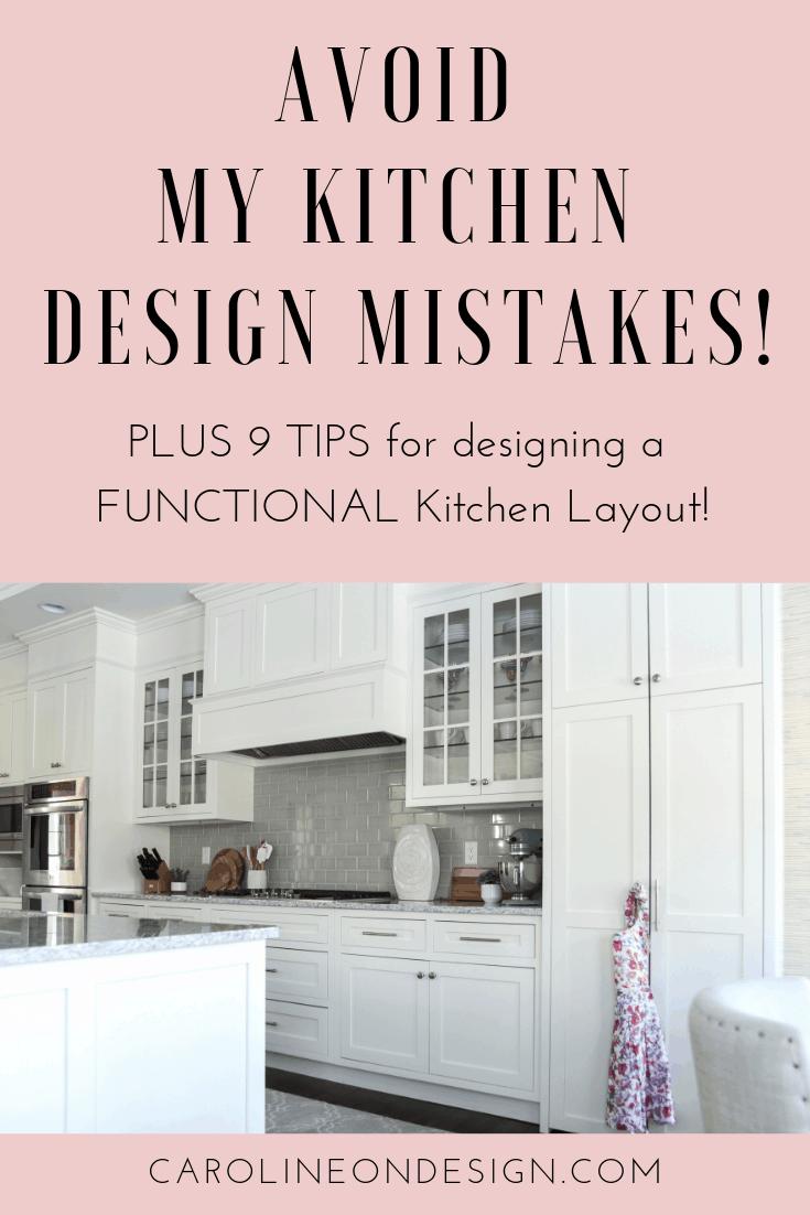 9 Tips for Designing a Functional Kitchen   Caroline on Design ...