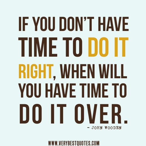 Time quotes is this the right 30 Inspirational