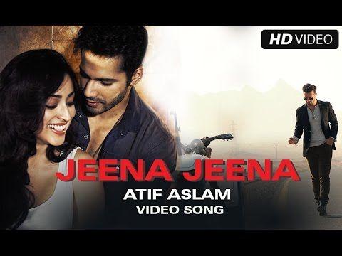 ▶ Jeena Jeena Official Video Song | Badlapur | Atif Aslam, Varun Dhawan, Yami Gautam - YouTube