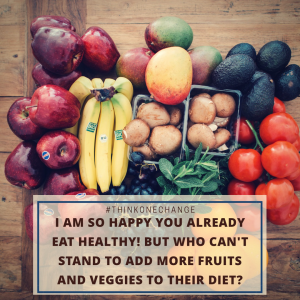 I am thrilled you eat healthy but who doesn't need more ...