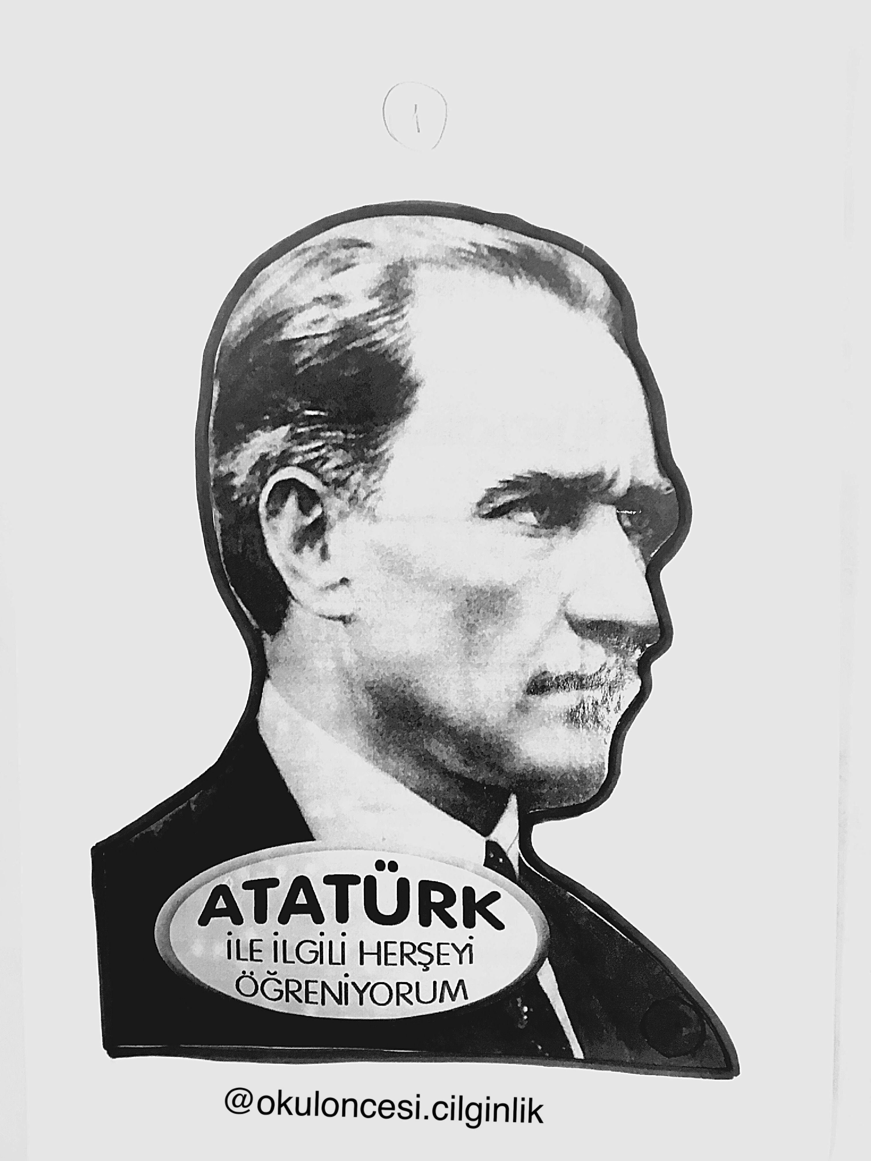Ataturk Kitapcigi Kalip 1 Okuloncesi Cilginlik Basak Ogretmen Okul Oncesi Faaliyetler Okul