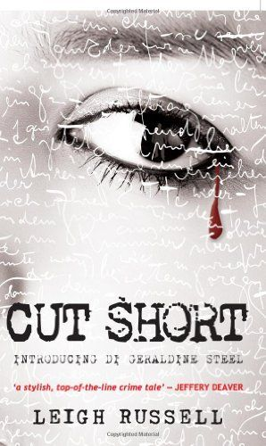 Cut Short (DS Geraldine Steel, Bk 1) by Leigh Russell