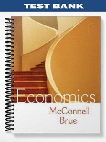 Test Bank For Economics Principles Problems And Policies
