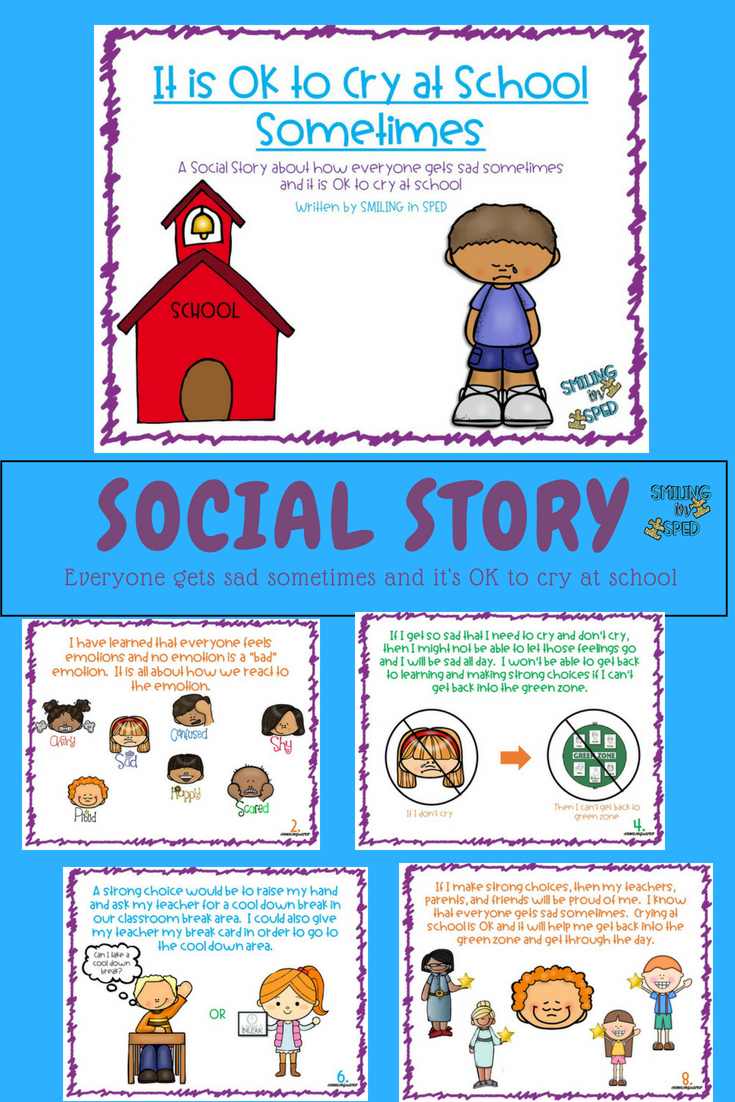 Teacher We Must Teach Emotional >> It Is Ok To Cry At School Sometimes A Social Story Social
