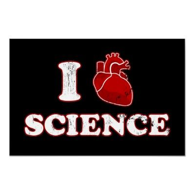 "I ""heart"" science poster. @Megan Norris THIS. THIS is what I want."