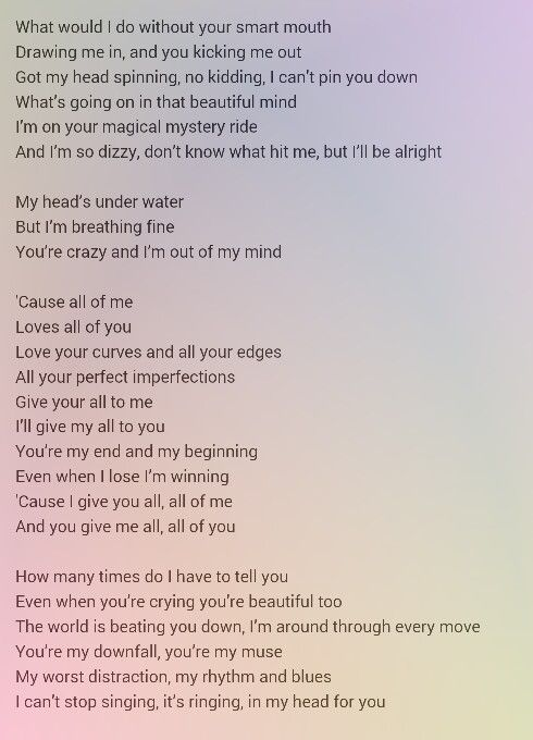 All Of Me By John Legend Love This Song I Want To Play At My Wedding
