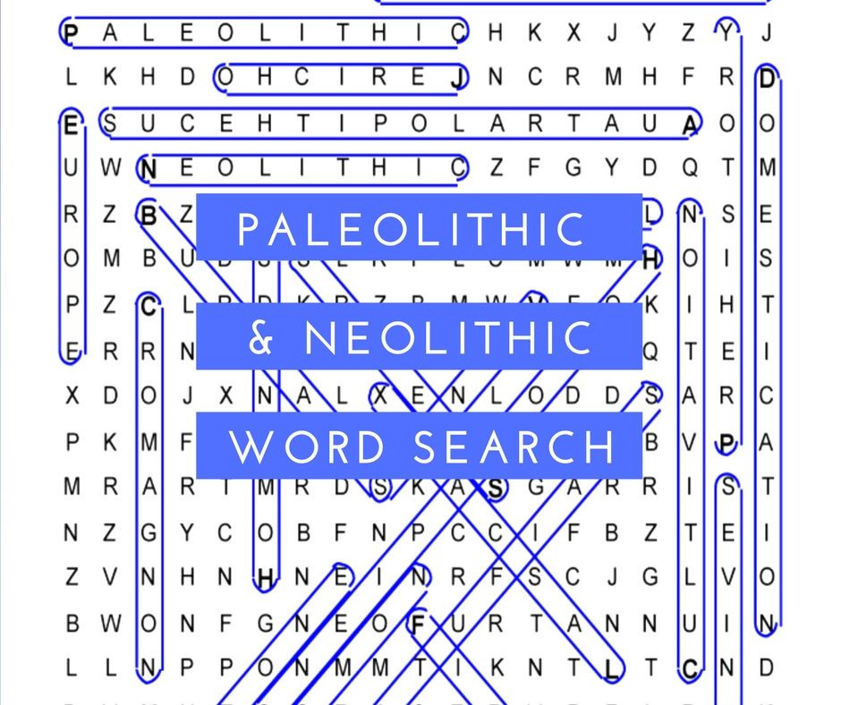 Paleolithic And Neolithic History Word Search For World