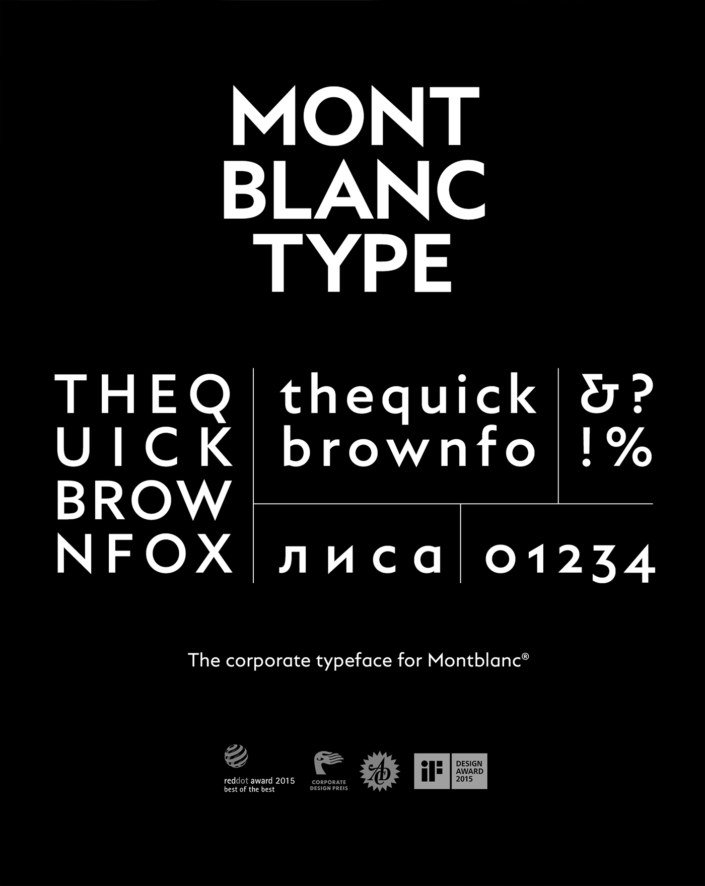 Montblanc Type is the corporate typeface for Montblanc. A