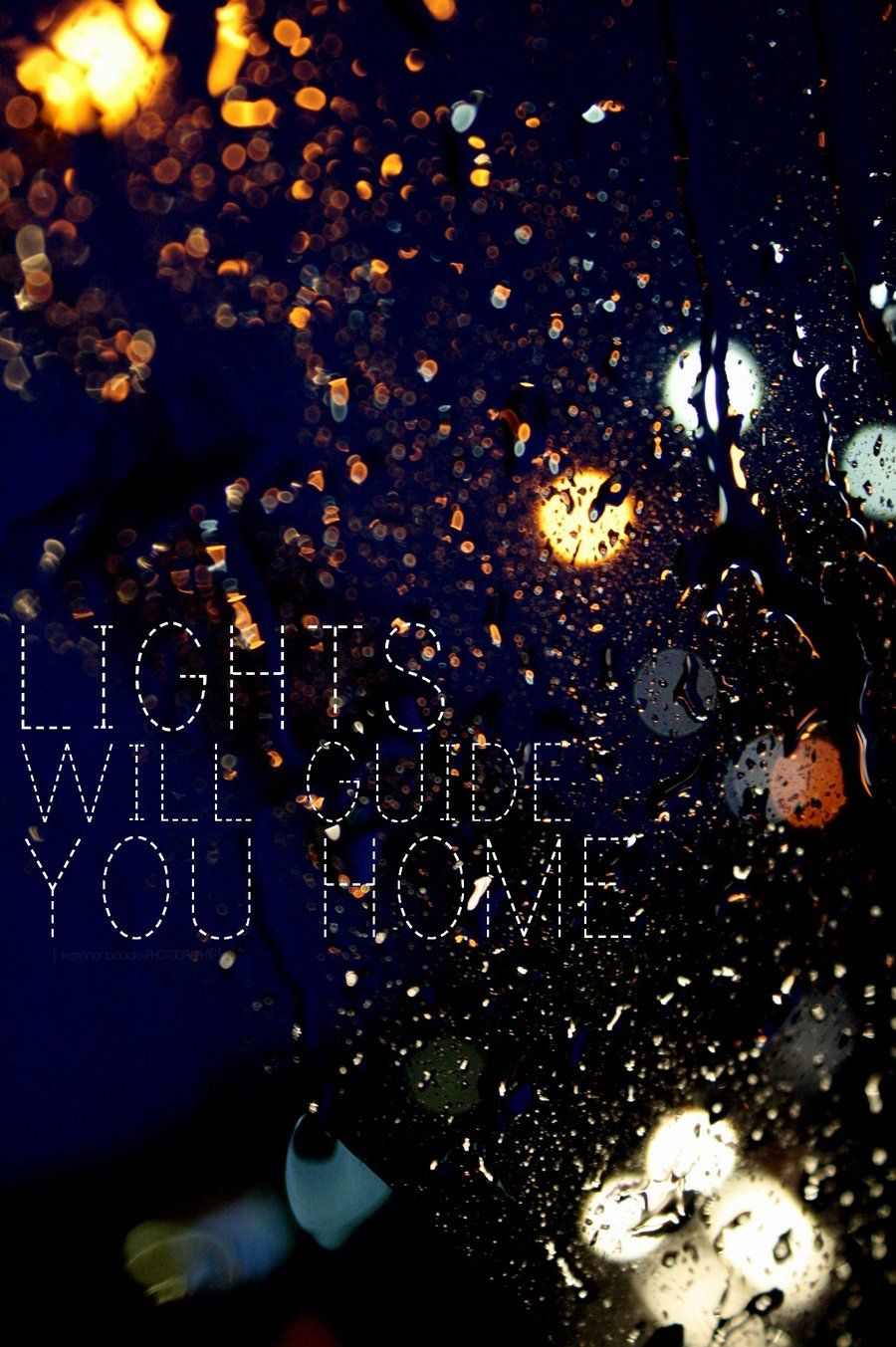 Lights Will Guide You Home And Ignite Your Bones An I Will Try