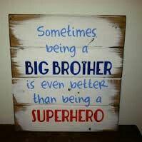 Big brothers are superheros'
