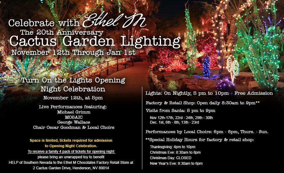 20th Anniversary Cactus Garden Lighting 2013 Ethel M