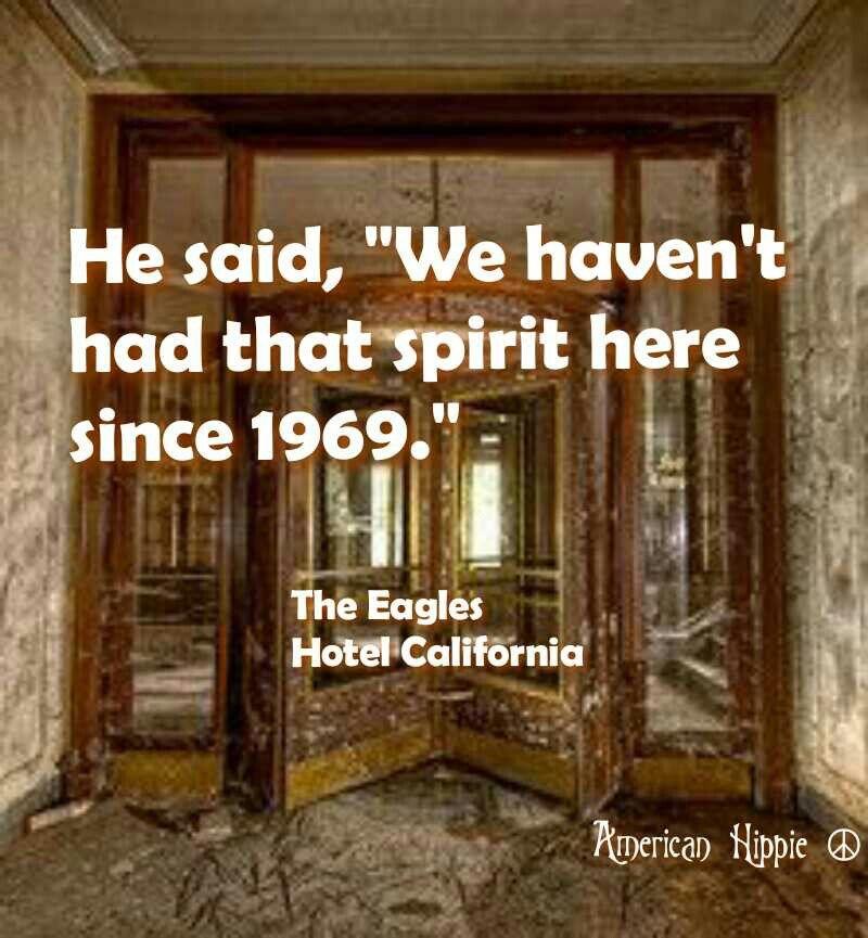 American Hippie Music Eagles Hotel California