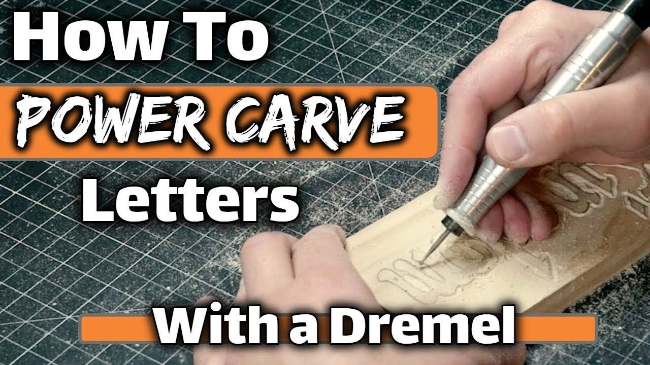 How To Wood Carve Power Carve Letters With A Dremel Or Any Rotary Tool Youtube Dremel Dremel Carving Dremel Wood Carving