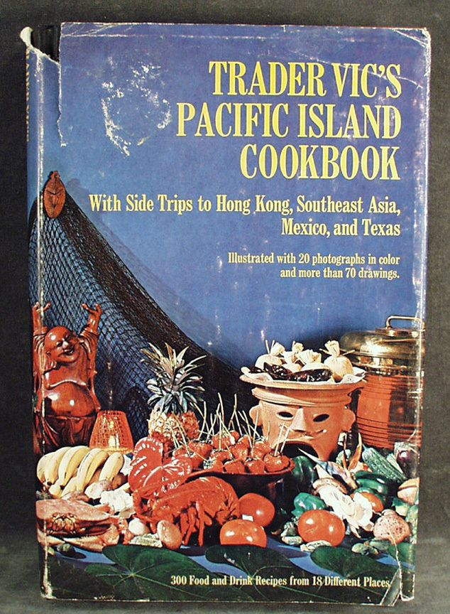 Old, Trader Vic\'s, Pacific Island Cook Book, Hardbound 1968 ...