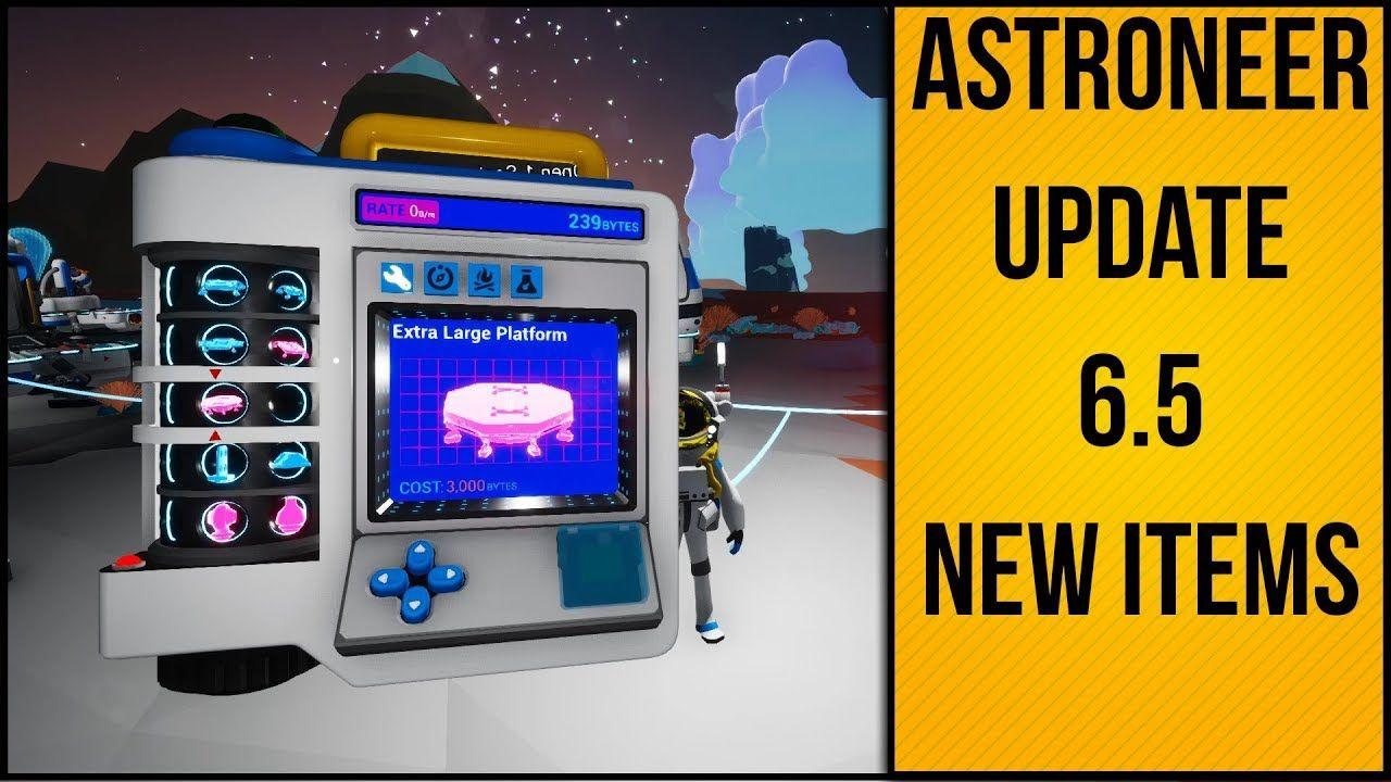 Astroneer Update 6.5 New Building Items! Building, Neer