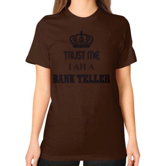 Bank teller Unisex T-Shirt (on woman)