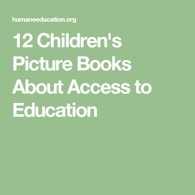 12 Children's Picture Books About Access to Education