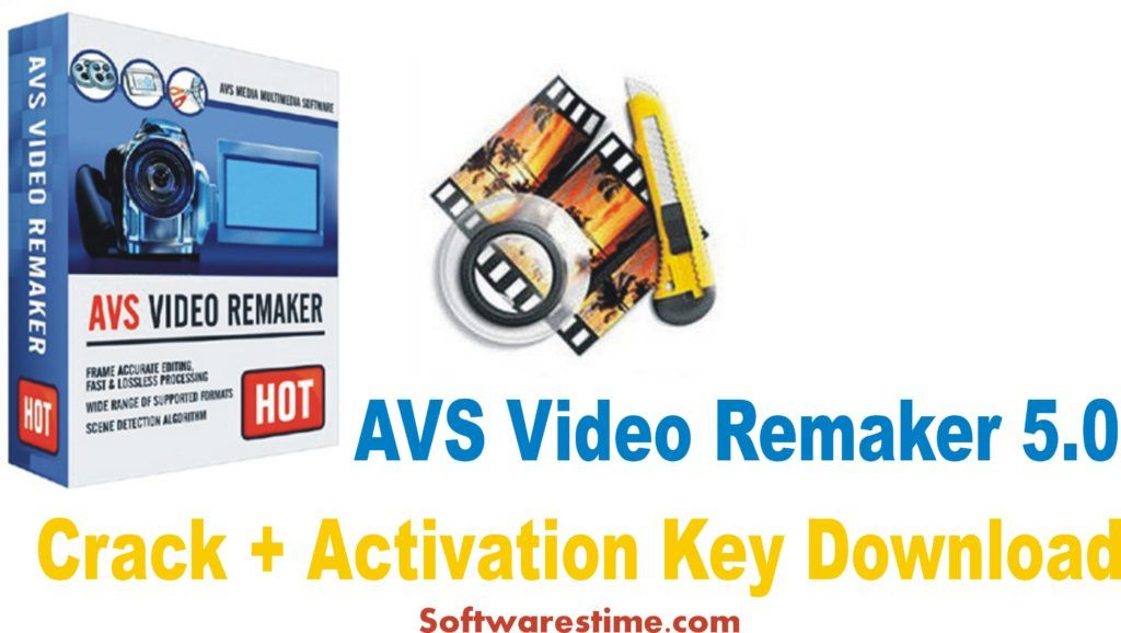 avs video remaker 5.0 activation key