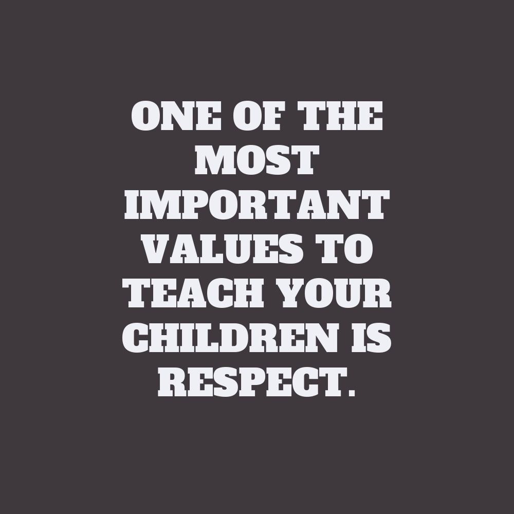 8 Moral Values To Teach Your Children Quotes For Kids Inspirational Quotes Value Quotes