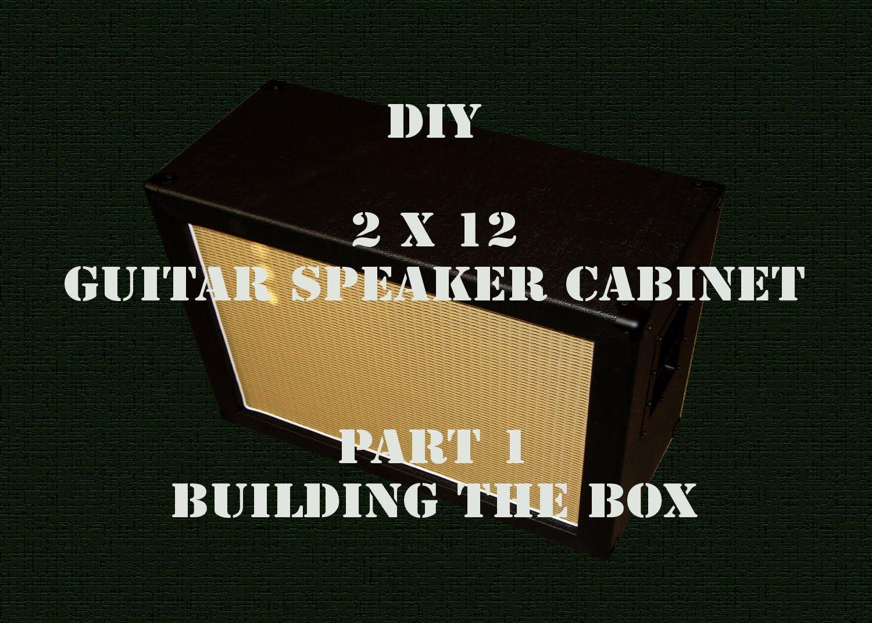 5b663731b2 DIY 2X12 - Guitar Speaker Cabinet - Part 1 - HD | GUITAR SPEAKER ...