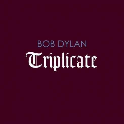Bob Dylan Triplicate [iTunes] [320kbps MP3 FREE DOWNLOAD