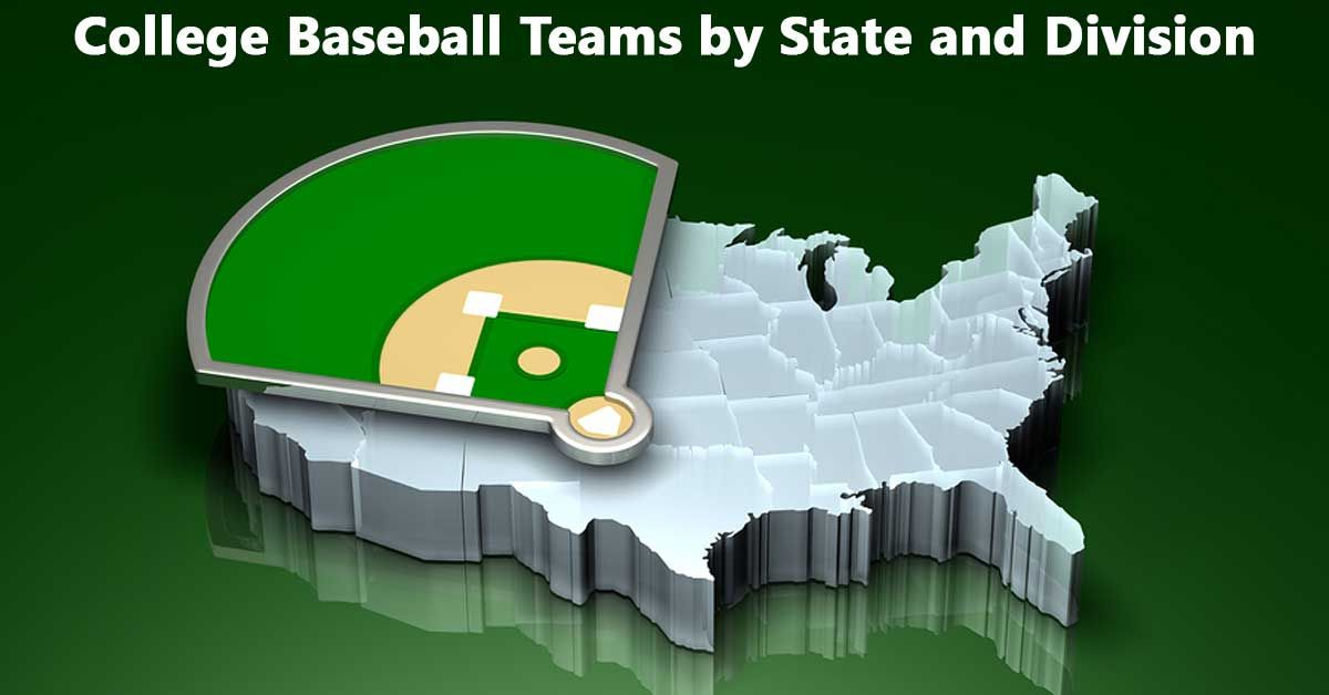 College Baseball Teams By State And Division College Baseball Baseball Team Baseball