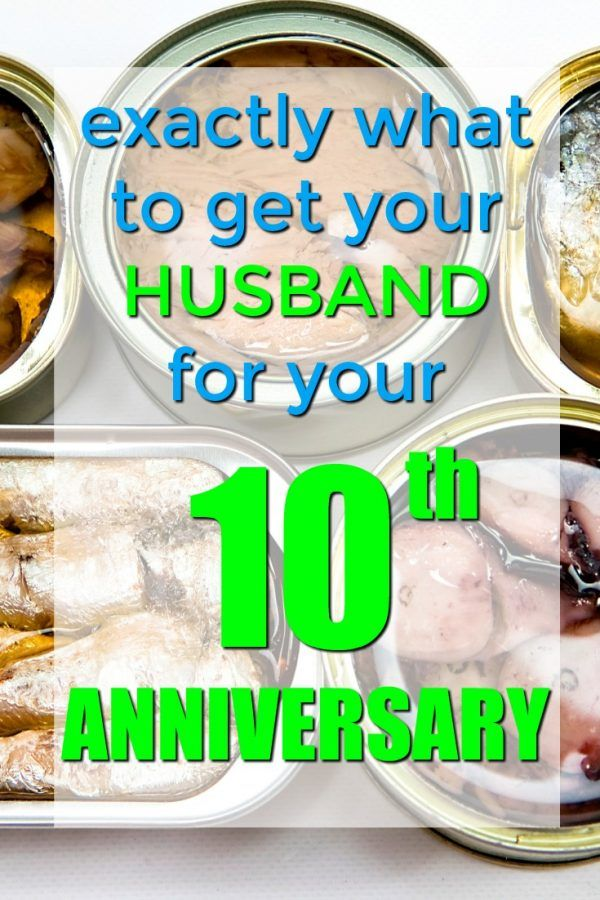 Tin 10th Anniversary Gifts For Him Hubby Pinterest 10th
