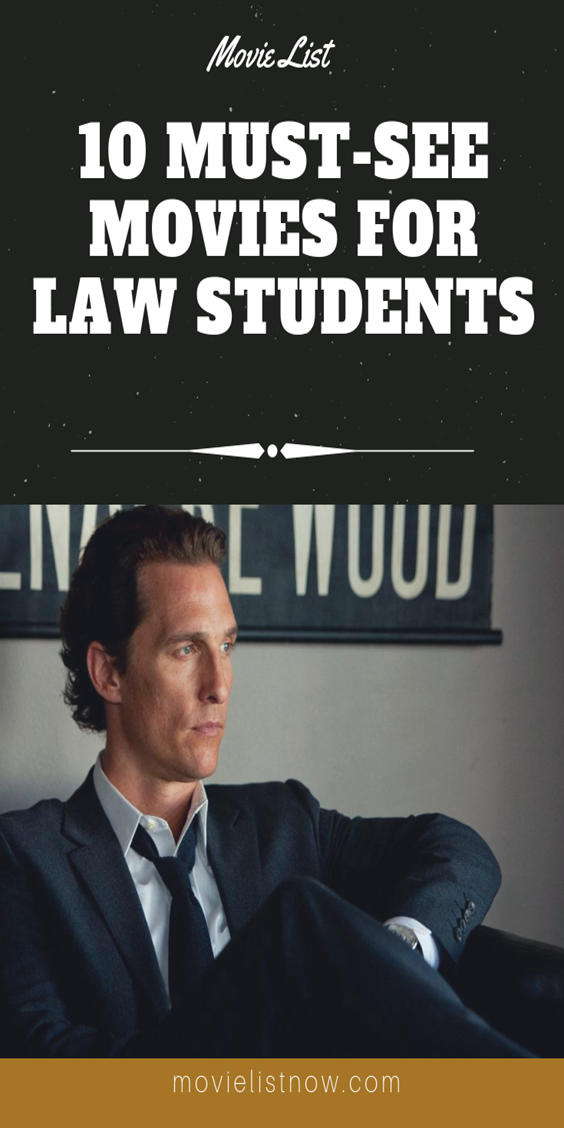 10 Must See Movies For Law Students Law Student See Movie Movies